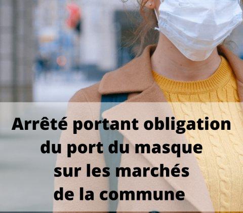 Arrêté portant obligation du port du masque sur les marchés de la commune