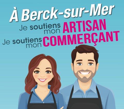 Campagne de soutien aux commerçants et artisans Berckois.