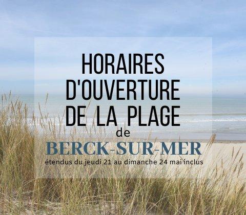 Horaires d'ouverture de la plage de Berck-sur-Mer.