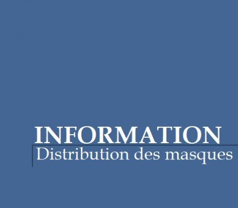 Information - Distribution des masques