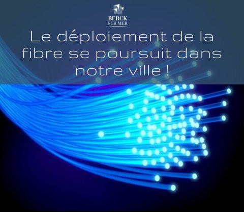 Le déploiement de la fibre se poursuit dans notre ville !