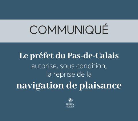 Le préfet du Pas-de-Calais autorise, sous conditions, la reprise de la navigation de plaisance