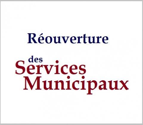 Réouverture des Services municipaux