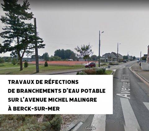 Travaux de réfections de branchements d'eau potable sur l'Avenue Michel Malingre à Berck-sur-Mer